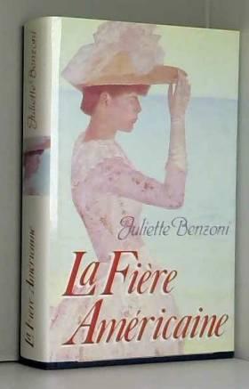 Juliette Benzoni - Les dames du Méditerranée-express.. 2. La fière Américaine