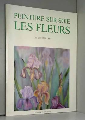 Peinture sur soie : Les fleurs