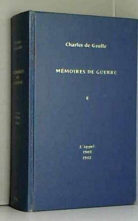 Mémoires de guerre, tome 1,...