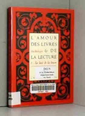 L'amour des livres et de la...