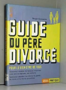 Guide du père divorcé