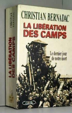 La libération des camps ,...