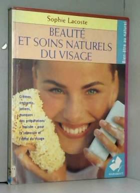 Sophie Lacoste - Beauté et soins naturels du visage