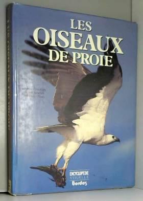 Les oiseaux de proie : Les...