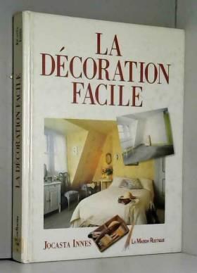 La décoration facile