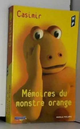 Mémoires du monstre orange