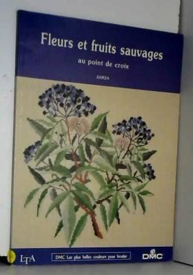 Fleurs et fruits sauvages