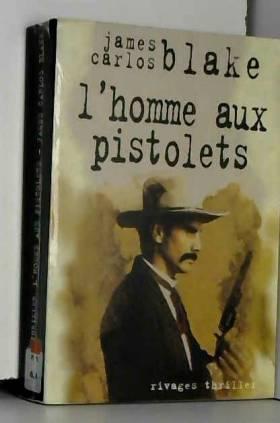 L'homme aux pistolets