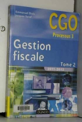 Emmanuel Disle et Jacques Saraf - Gestion fiscale 2011-2012- Tome 2 - Manuel - 10ème édition