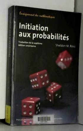 Sheldon M. Ross - Initiation aux probabilités