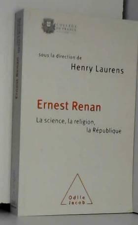Ernest Renan. La science,...
