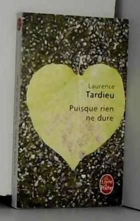 Laurence Tardieu - puisque rien ne dure