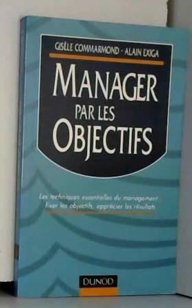MANAGER PAR LES OBJECTIFS....