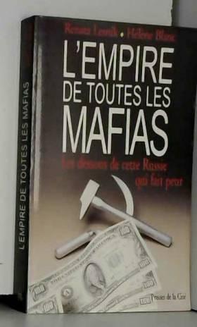 L'empire de toutes les mafias