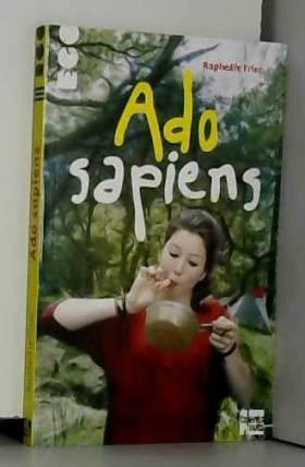 Raphaële Frier - Ado-Sapiens