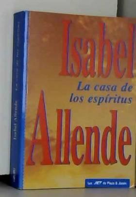 ISABEL ALLENDE - La casa de los espiritus