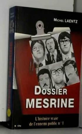 Dossier Mesrine :...