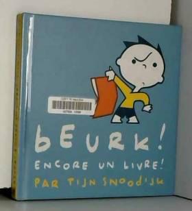 Beurk ! Encore un livre !