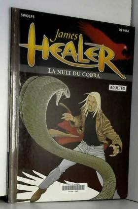 James Healer, tome 2 : La...