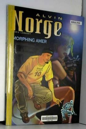 Alvin Norge, tome 2 :...