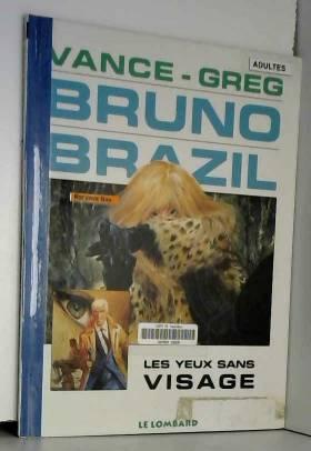 Bruno Brazil - tome 3 -...