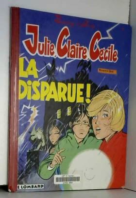 Julie, Claire, Cécile  tome...