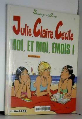 Julie, Claire, Cécile, Tome...