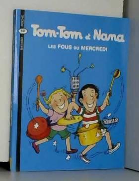 Tom-Tom et Nana, tome 9 :...