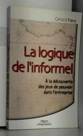 La Logique de l'informel :...