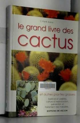 Le grand livre des cactus...