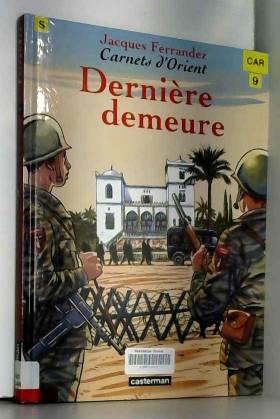 Carnets d'Orient, Tome 9 :...