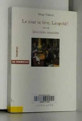 Le Jour se lève, Léopold !