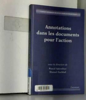Pascal Salembier - Annotations dans les documents pour l'action