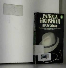 Patricia Highsmith - RIPLEY'S GAME