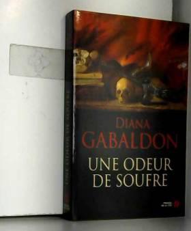 Diana GABALDON et Philippe SAFAVI - Une odeur de soufre