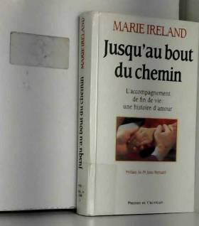 Marie Ireland - Jusqu'au bout du chemin