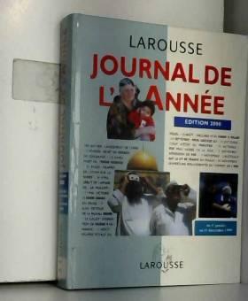 Collectif - JOURNAL DE L'ANNEE. Edition 2000