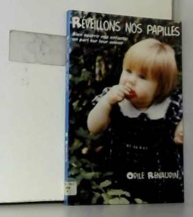 Odile Renaudin - Réveillons nos papilles