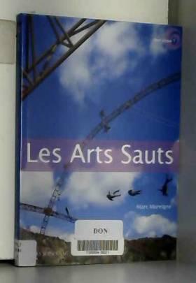Marc Moreigne - Les Arts Sauts