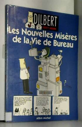 Dilbert, Tome 4 : Les...
