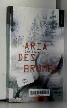 Don Lorenjy - Aria des Brumes