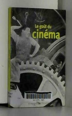 Collectifs - Le goût du cinéma