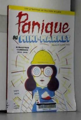 Aurore Petit et Mathis - Panique au Mini-Market