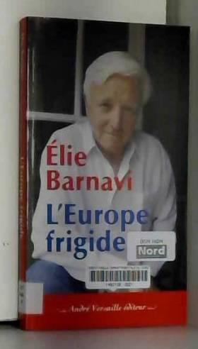 L'Europe frigide :...