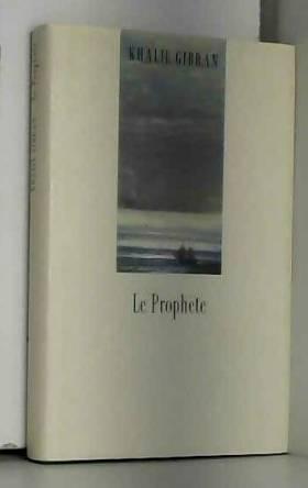 Le Prophète et le jardin du...