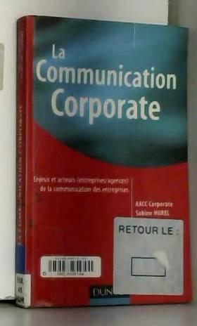 La communication corporate...