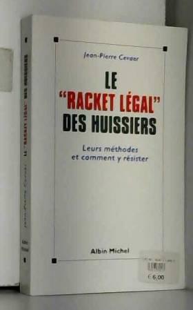 Le racket légal des...