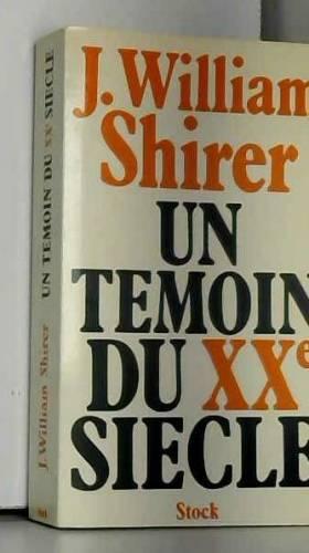 William L. (William Laurence) Shirer - Un témoin du XXe siècle, 1904-1930