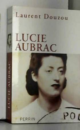 Laurent DOUZOU - Lucie Aubrac