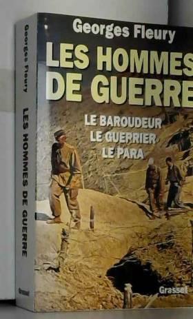 LES HOMMES DE GUERRE. Le...
